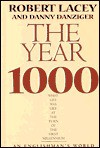The Year 1000: What Life Was Like at the Turn of the First Millennium: An Englishman's World - Robert Lacey, Danny Danziger