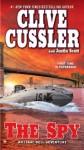 The Spy - Clive Cussler, Justin Scott
