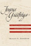 Joyous Greetings: The First International Women's Movement, 1830-1860 - Bonnie S. Anderson