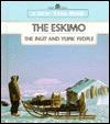 The Eskimo: The Inuit and Yupik People - Alice Osinski