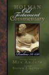 Holman Old Testament Commentary - Psalms 76-150 - Max E. Anders, Steven J. Lawson