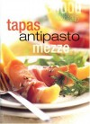 "Tapas Antipasto Mezze (""Australian Women's Weekly"" Home Library) - Mary Coleman"