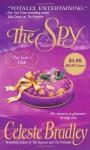 The Spy (Liar's Club, Book 3) - Celeste Bradley