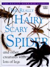 The Really Hairy Scary Spider - Theresa Greenaway