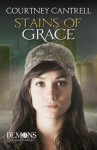 Stains of Grace (Demons of Saltmarch, #3) - Courtney Cantrell