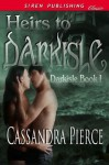 Heirs to Darkisle (Darkisle #1) - Cassandra Pierce