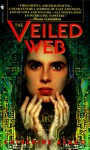 The Veiled Web - Catherine Asaro