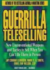 Guerrilla Teleselling - Jay Conrad Levinson, Orvel Ray Wilson, Mark S.A. Smith