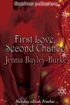 First Love, Second Chance - Jenna Bayley-Burke