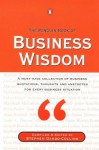 Penguin Book Of Business Wisdom: A Must Have Collection Of Business Quotations, Thoughts And Anecdotes For Every Business Situation - Stephen Dando-Collins