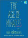 The Age of Miracles (Audio) - Karen Thompson Walker, Emily Janice Card