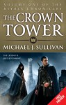 The Crown Tower - Free Preview (The First Five Chapters) - Michael J. Sullivan