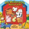 Old McDonald's Noisy Farm [With 6 Puzzle Pieces] - Tisha Hamilton, Caroline Davis