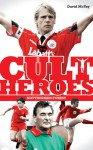 Nottingham Forest Cult Heroes: Forest's Greatest Icons - David McVay
