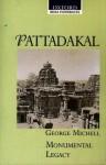 Pattadakal - George Michell, Jeffery Gorbeck