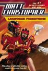 Lacrosse Firestorm - Matt Christopher, Stephanie True Peters