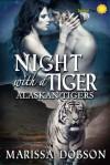 Night With A Tiger - Marissa Dobson