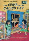 The Curse of the Calico Cat (Stepping Stone Books) - Ellen Weiss