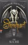Stoneheart Die Suche - Charlie Fletcher, Wolfram Ströle