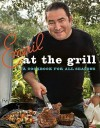 Emeril at the Grill: A Cookbook for All Seasons - Emeril Lagasse, Steve Freeman