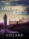 Untying the Knot - Linda Gillard