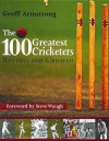 The 100 Greatest Cricketers - Steve Waugh, Geoff Armstrong
