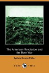 The American Revolution and the Boer War (Dodo Press) - Sydney G. Fisher