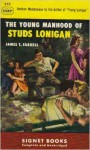 The Young Manhood of Studs Lonigan - James T. Farrell