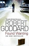 Found Wanting - Robert Goddard