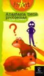 Anastasia Tiene Problemas - Lois Lowry