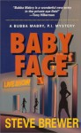 Baby Face - Steve Brewer