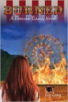 Burned, A Donovan Circus Novel - Liz Long