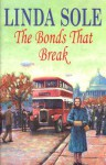 The Bonds That Break - Linda Sole