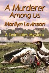 A Murderer Among Us - Marilyn Levinson