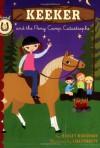 Keeker and the Pony Camp Catastrophe - Hadley Higginson, Lisa Perrett