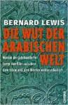 Islam'in Krizi. Der Untergang des Morgenlandes - Bernard Lewis