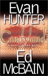 Candyland: A Novel In Two Parts - Evan Hunter, Ed McBain