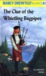 The Clue of the Whistling Bagpipes (Nancy Drew, #41) - Carolyn Keene