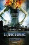Ciutat d'Ossos (Caçadors d'ombres, #1) - Aïda Garcia Pons, Cassandra Clare