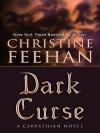 Dark Curse (Carpathians, #19) - Christine Feehan