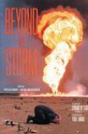 Beyond the Storm: A Gulf Crisis Reader - Phyllis Bennis