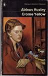 Crome Yellow (Modern Classics) - Aldous Huxley