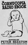 The Cornucopia Radio eBook - Peter Beeston, Nick Draper
