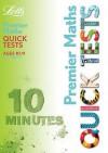 Ks2 10 11 Maths Premier 10 Minute Quick Tests - Louis Fidge