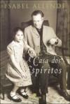 A Casa dos Espíritos - Isabel Allende, Carlos Martins Pereira