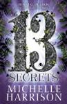 The Thirteen Secrets - Michelle Harrison