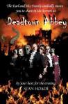 Deadtown Abbey - Sean Hoade