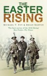 The Easter Rising - Michael T. Foy, Brian Barton