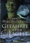 Gefährte Der Nacht Roman - Carrie MacAlistair