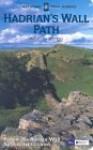 Hadrian's Wall Path - Anthony Burton, Graeme Peacock